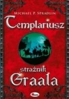 Templariusz. Strażnik Graala