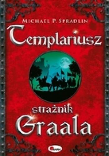 Okładka książki Templariusz. Strażnik Graala