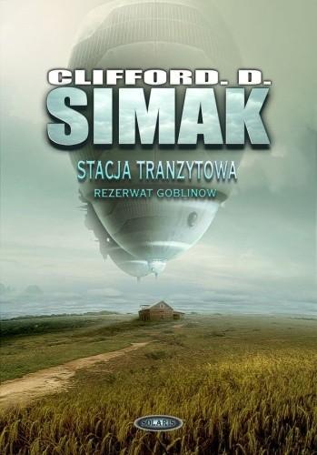 Okładka książki Stacja tranzytowa. Rezerwat goblinów