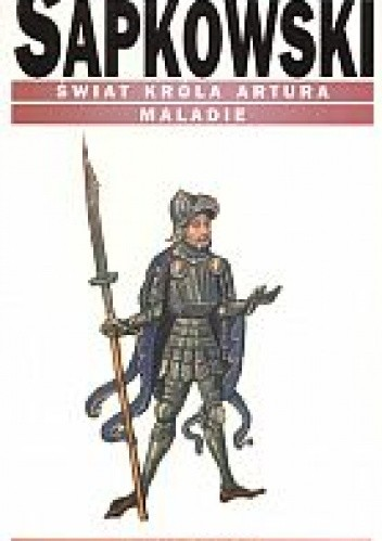 Okładka książki Świat króla Artura. Maladie