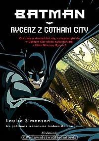 Okładka książki Batman: Rycerz z Gotham City