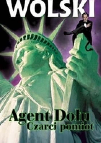 Okładka książki Agent dołu. Czarci pomiot.