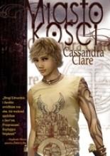 Miasto Kości - Cassandra Clare