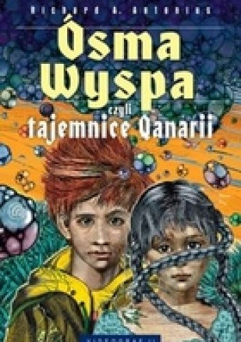 Okładka książki Ósma wyspa, czyli tajemnice Qanarii