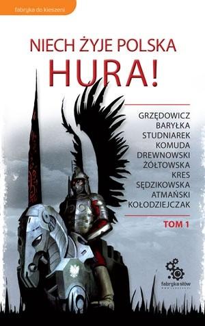 Okładka książki Niech żyje Polska. Hura! Tom 1