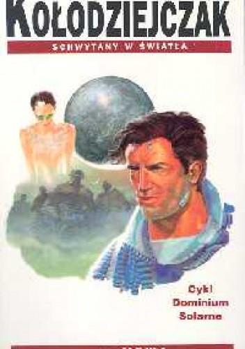 Okładka książki Schwytany w światła