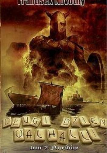 Okładka książki Długi Dzień Walhalli Tom 2 - Najeźdźcy