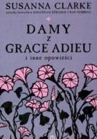 Damy z Grace Adieu i inne opowieści