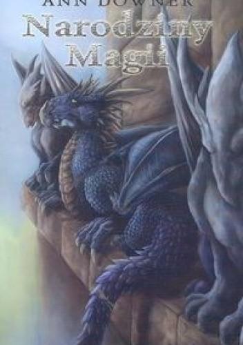 Okładka książki Narodziny Magii