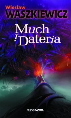 Okładka książki Much i Dateria
