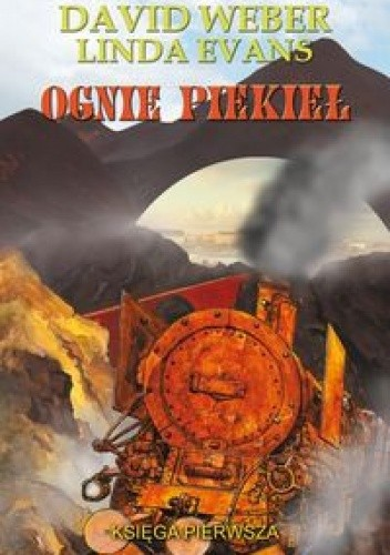 Okładka książki Ognie Piekieł: Księga Pierwsza