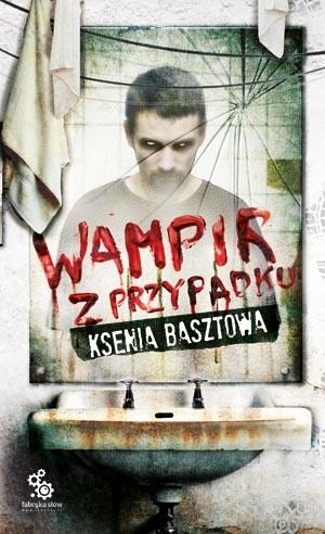 Okładka książki Wampir z przypadku