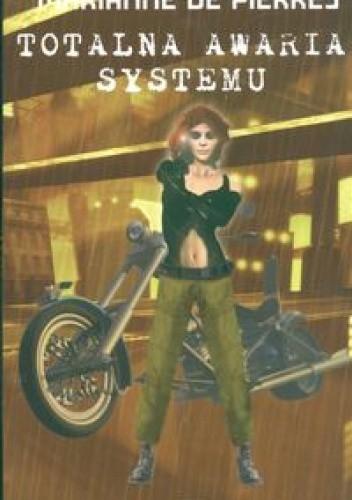 Okładka książki Totalna awaria systemu