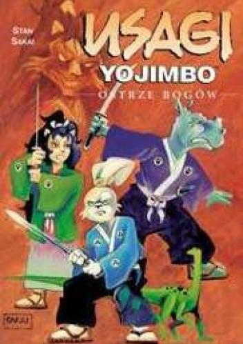 Okładka książki Usagi Yojimbo: Ostrze bogów