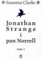 Jonathan Strange i pan Norrell. Tom 2