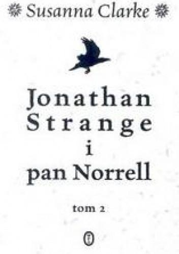 Okładka książki Jonathan Strange i pan Norrell. Tom 2