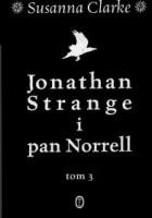 Jonathan Strange i pan Norrell. Tom 3