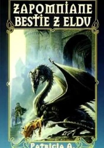 Okładka książki Zapomniane bestie z Eldu