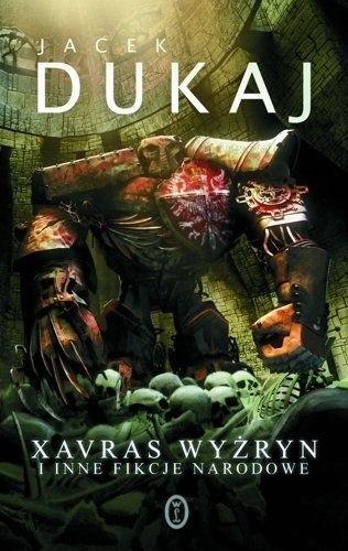 Okładka książki Xavras Wyżryn i inne fikcje narodowe