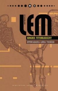 Okładka książki Kongres futurologiczny. Opowiadania Ijona Tichego