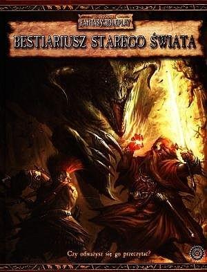 Okładka książki Bestiariusz Starego Świata. Warhammer