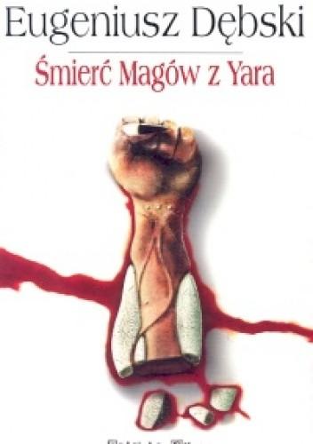 Okładka książki Śmierć Magów z Yara