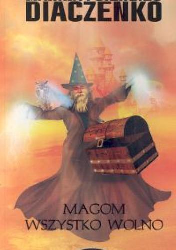 Okładka książki Magom wszystko wolno