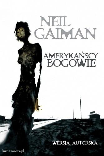 Okładka książki Amerykańscy bogowie. Wersja autorska