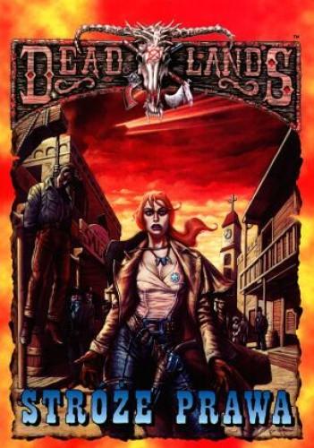 Okładka książki Deadlands. Stróże prawa