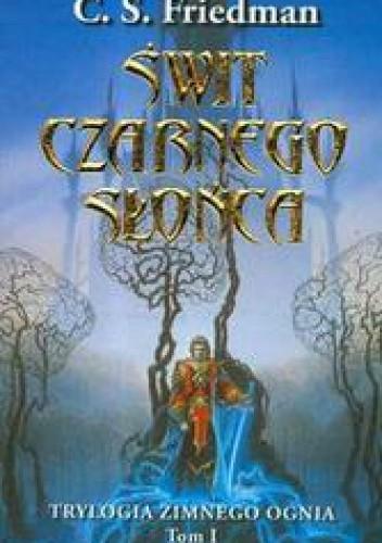 Okładka książki Świt Czarnego Słońca