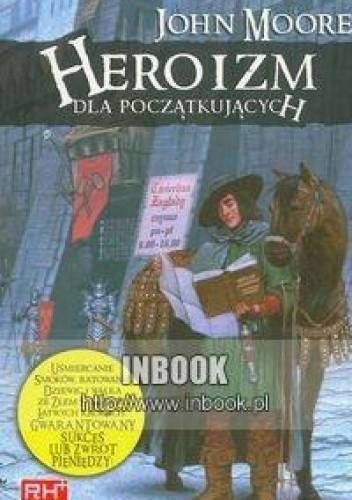 Okładka książki Heroizm dla początkujących