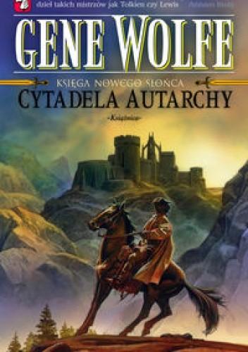 Okładka książki Cytadela Autarchy