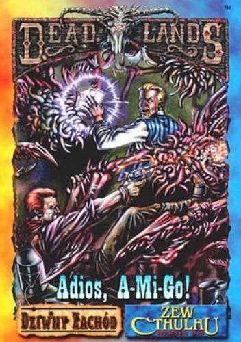 Okładka książki Adios, A-Mi-Go!