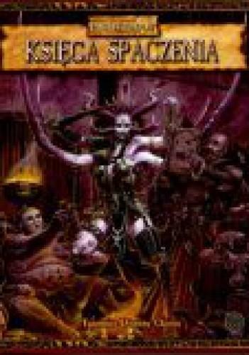 Okładka książki Księga spaczenia. Tajemnice domeny chaosu