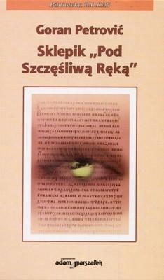 Okładka książki Sklepik Pod Szczęśliwą Ręką