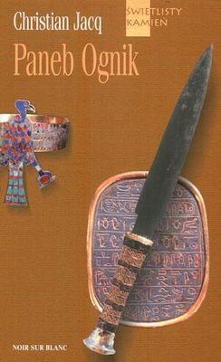 Okładka książki Świetlisty kamień t3. Paneb Ognik