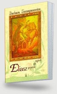Okładka książki Eliasz prorok jak ogień &#160,