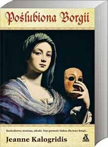 Okładka książki Poślubiona Borgii