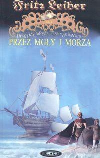 Okładka książki Przez mgły i morza