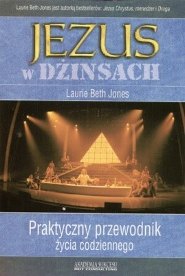Okładka książki Jezus w dżinsach. Praktyczny przewodnik życia codziennego
