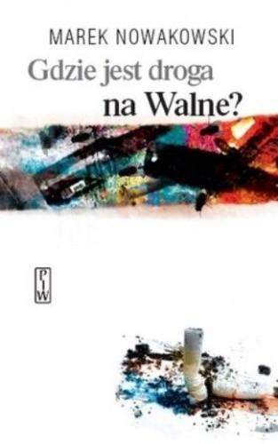 Okładka książki Gdzie jest droga na Walne?