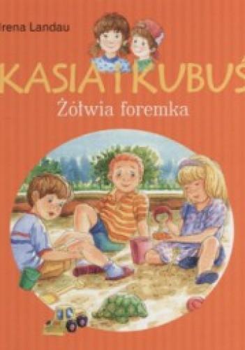 Okładka książki Kasia i Kubuś. Żółwia foremka