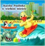 Okładka książki Kaczka paulinka w wielkim mieście