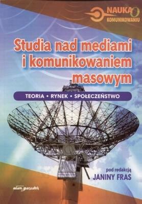 Okładka książki Studia nad mediami i komunikowaniem masowym