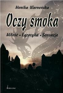 Okładka książki Oczy smoka. Miłość. Egzotyka. Sensacje