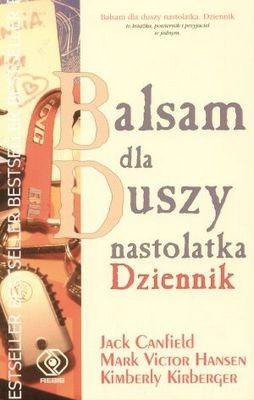 Okładka książki Balsam dla duszy nastolatka. Dziennik