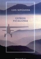 Express Patagonia: zapiski z podróży