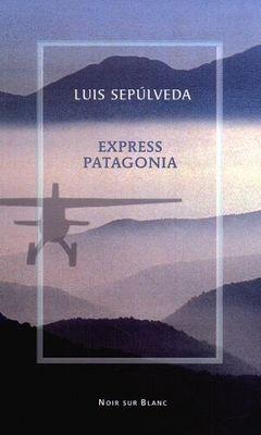 Okładka książki Express Patagonia: zapiski z podróży