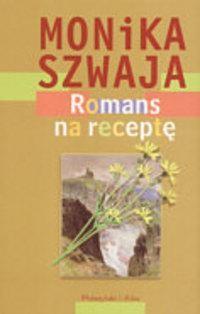 Okładka książki Romans na receptę
