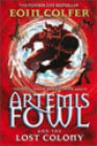 Okładka książki Artemis Fowl and the Lost Colony